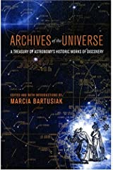 Archives of the Universe: A Treasury of Astronomy's Historic Works of Discovery Hardcover