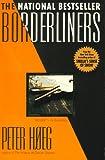Borderliners, Peter Hoeg, 0385315082