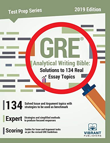 Pdf Test Preparation GRE Analytical Writing Bible Solutions to 134 Real Essay Topics (Test Prep Series)