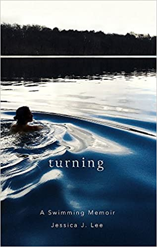 cab86b5bcde Turning: A Swimming Memoir: Amazon.co.uk: Jessica J. Lee ...