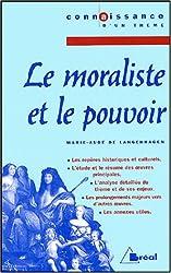 Le moraliste et le pouvoir