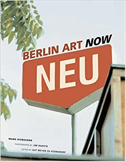 Berlin Art Now