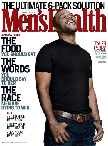 MEN'S HEALTH MAGAZINE NOVEMBER 2012. THE FOOD YOU SHOULD EAT, TYLER PERRY , THE RACE MEN ARE DYING TO WIN ()