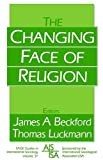 The Changing Face of Religion, , 0803985924