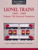 Greenberg's Guide to Lionel Trains, 1945-1969, Paul V. Ambrose and Harold J. Lovelock, 0897783611