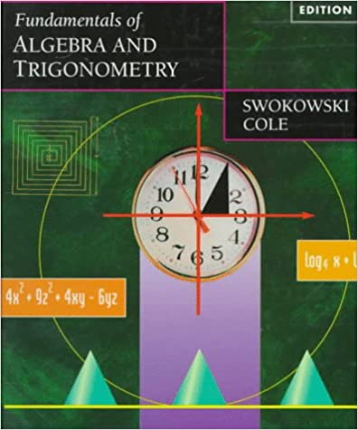 Fundamentals of algebra and trigonometry earl swokowski cole fundamentals of algebra and trigonometry 9th edition fandeluxe Gallery