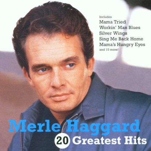 Merle Haggard - 20 Greatest Hits (The Best Of The Best Of Merle Haggard)