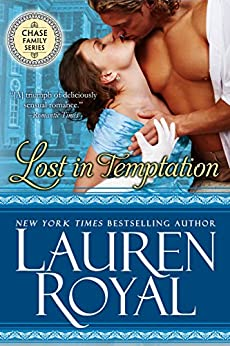 Lost in Temptation (Regency Chase Family Series, Book 1) by [Royal, Lauren]