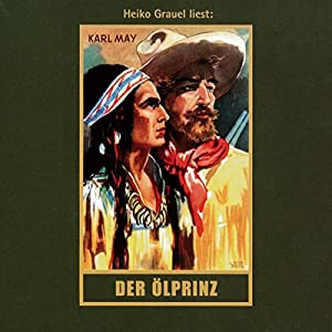 Der Ölprinz Audiobook