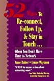 52 Ways to Re-Connect, Follow up and Stay in Touch 9780840392244