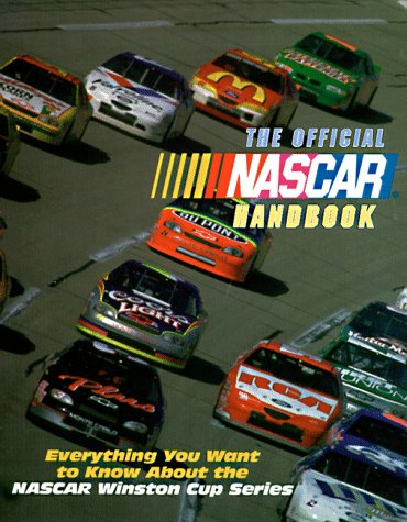 Nascar Series (The Official NASCAR Handbook: Everything You Want to Know About the NASCAR Winston Cup Series)
