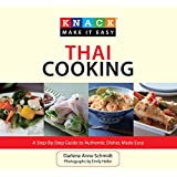 Knack Thai Cooking: A Step-by-Step Guide to Authentic Dishes Made Easy