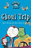 Ghoul Trip, Peter Bently, 0807584649
