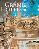 Grand Hotels, Elaine Denby, 1861890109