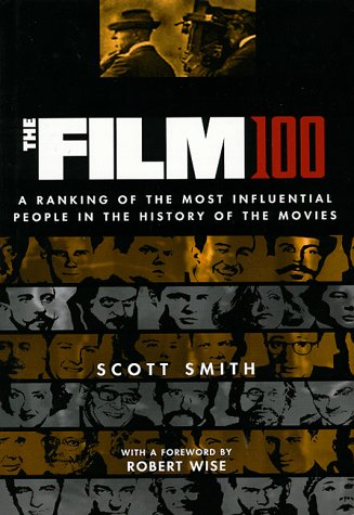 The Film 100: A Ranking of the Most Influential People in the History of the Movies