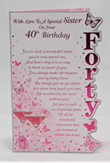 With Love To A Special Sister On Your 40th Birthday Card