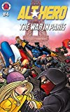 Alt-Hero #4: The War in Paris (Alt★Hero)