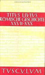 Römische Geschichte. Lat. /Dt.: Römische Geschichte, 11 Bde., Buch.27-30, Bd 6 (Sammlung Tusculum)