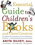 img - for The Essential Guide to Children's Books and Their Creators book / textbook / text book