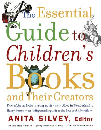 The Essential Guide to Children's Books and Their Creators by Brand: Mariner Books