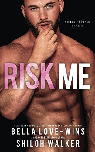 Download Risk Me (Vegas Knights) pdf epub