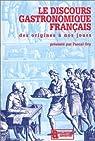Le discours gastronomique français, des origines à nos jours par Ory