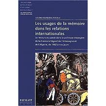 Les usages de la mémoire dans les relations internationales