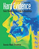 img - for Hard Evidence: Case Studies in Forensic Anthropology book / textbook / text book