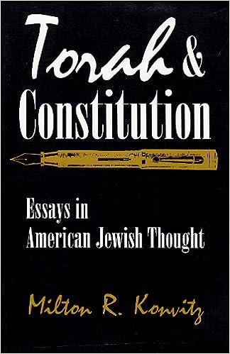 torah and constitution essays in american jewish thought modern  torah and constitution essays in american jewish thought modern jewish history milton konvitz 9780815627623 com books