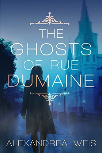 (The Ghosts of Rue Dumaine)