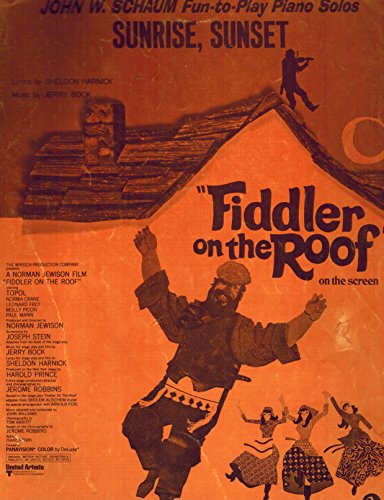 Sunrise, Sunset: Sheet Music from Fiddler on the Roof, Piano, Vocal