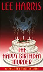 The Happy Birthday Murder: A Christine Bennett Mystery