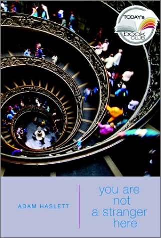 You Are Not a Stranger Here ()