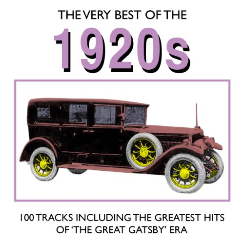 The Very Best Of The 1920's - ...