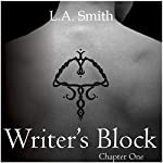 Writer's Block: Chapter One: Book 2 | L A Smith