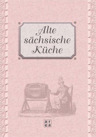 Alte sächsische Küche