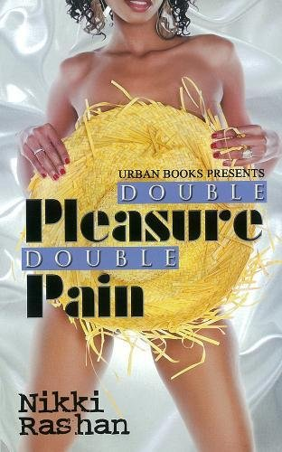 Double Pleasure, Double Pain (Urban Books)