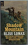 img - for 1968 Vintage Western Shadow Mountain by Bliss Lomax 1st Nice Cover Art book / textbook / text book