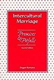 Intercultural Marriage : Promises and Pitfalls, Romano, Dugan, 187786451X