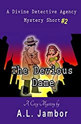 The Devious Dame (The Divine Detective Agency Book 2) (English Edition)