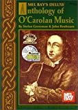 Mel Bay's Deluxe Anthology of O'Carolan Music