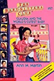 Claudia and the World's Cutest Baby, Ann M. Martin, 0590228811