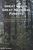 Great Lakes, Great National Forests, Eric Freedman, 1882376137