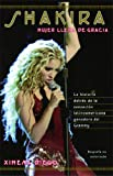 Shakira: Woman Full of Grace (Spanish Edition)