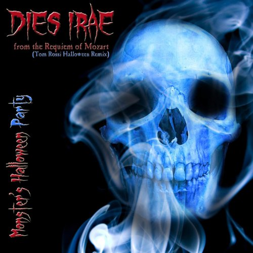 Dies Irae from The Requiem of Mozart (Tom Rossi Halloween Dance Music Remix) ()