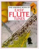 Easy Flute Tunes, K. Elliot and Emma Danes, 0746017367