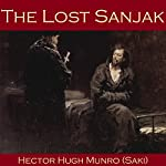 The Lost Sanjak | Hector Hugh Munro, Saki