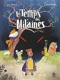 Le Temps des Mitaines par Loïc Clément