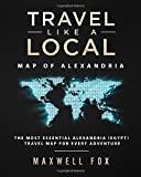 Travel Like a Local - Map of Alexandria: The Most Essential Alexandria (Egypt) Travel Map for Every Adventure