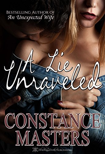 A Lie Unraveled by [Masters, Constance]